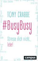 Tony Crabbe: BusyBusy ★★★★★