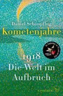 Daniel Schönpflug: Kometenjahre ★★★★