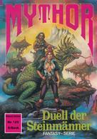 Peter Terrid: Mythor 123: Duell der Steinmänner