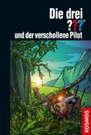Ben Nevis: Die drei ??? und der verschollene Pilot (drei Fragezeichen) ★★★★★