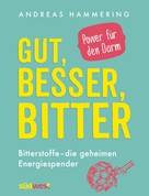 Andreas Hammering: Gut, besser, bitter ★★★