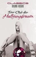 Anonymus: Der Club der Halbjungfrauen ★★