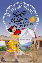Tante Poldi und der Gesang der Sirenen - Kriminalroman