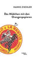 Hanns Zischler: Das Mädchen mit den Orangenpapieren ★★★★