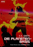 E.E. Smith: DIE PLANETEN-BASIS - Erster Roman des LENSMEN-Zyklus ★★★★