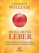 Anthony William: Heile deine Leber ★★★★