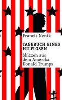 Francis Nenik: Tagebuch eines Hilflosen ★★★★★