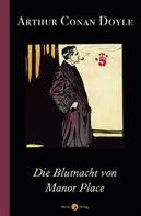 Arthur Conan Doyle: Die Blutnacht von Manor Place