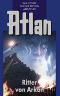 Hans Kneifel: Atlan 8: Ritter von Arkon (Blauband) ★★★★★