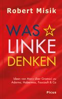 Robert Misik: Was Linke denken ★★★★