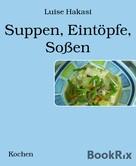 Luise Hakasi: Suppen, Eintöpfe, Soßen
