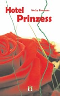 Heike Fremmer: Hotel Prinzess ★★★★