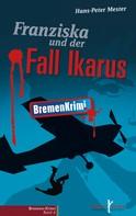 Hans-Peter Mester: Franziska und der Fall Ikarus ★★★★★