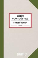 John von Düffel: Klassenbuch