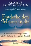 Geoffrey und Linda Hoppe: Adamus Saint-Germain - Entdecke den Meister in dir ★★★★★