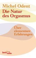 Michel Odent: Die Natur des Orgasmus ★★★★★