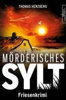 Thomas Herzberg: Mörderisches Sylt
