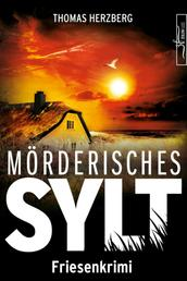 Mörderisches Sylt - Friesenkrimi (Hannah Lambert ermittelt 3)