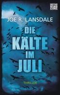 Joe R. Lansdale: Die Kälte im Juli ★★★★