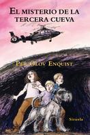 Per Olov Enquist: El misterio de la tercera cueva