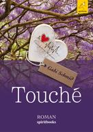 Gabriele Schmid: Touché ★★★★