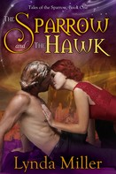 Lynda Miller: The Sparrow and the Hawk
