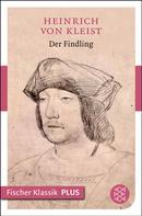 Heinrich von Kleist: Der Findling