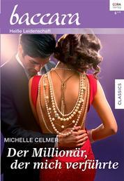 Der Millionär, der mich verführte