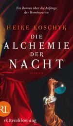 Die Alchemie der Nacht - Roman