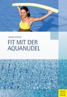 Claudia Schwark: Fit mit der Aquanudel ★★