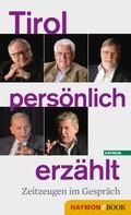 Ernst Grissemann: Tirol persönlich erzählt
