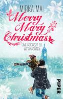 Mirka Mai: Merry Mary Christmas ★★★★