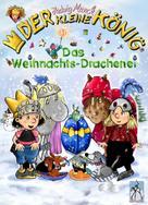 Hedwig Munck: Der kleine König - Das Weihnachts-Drachenei ★★★★★