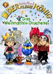 Der kleine König - Das Weihnachts-Drachenei - Ein winterliches Ritter-Abenteuer