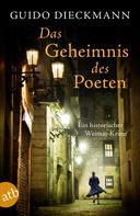 Guido Dieckmann: Das Geheimnis des Poeten ★★★★
