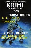 Alfred Bekker: Krimi Doppelband 2228
