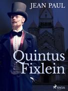 Jean Paul: Quintus Fixlein