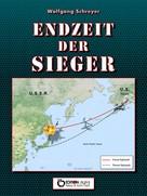 Wolfgang Schreyer: Endzeit der Sieger