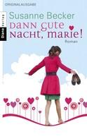 Susanne Becker: Dann gute Nacht, Marie! ★★