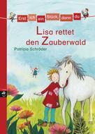 Patricia Schröder: Erst ich ein Stück, dann du - Lisa rettet den Zauberwald ★★★★★