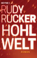 Rudy Rucker: Hohlwelt ★★★★