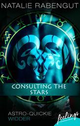 Consulting the Stars - Astro-Quickie: Widder
