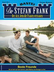 Dr. Stefan Frank 2614 - Beste Freunde