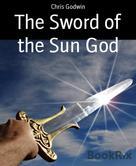 Chris Godwin: The Sword of the Sun God