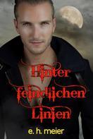 E.H. Meier: Hinter feindlichen Linien