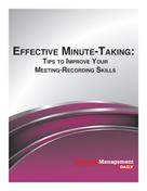 Business Management Daily: Effective Minute-Taking: Tips to Improve Your Meeting-Recording Skills