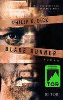 Philip K. Dick: Blade Runner ★★★★★