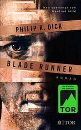 Blade Runner - Träumen Androiden von elektrischen Schafen?