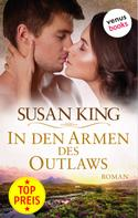 Susan King: In den Armen des Outlaws ★★★★
