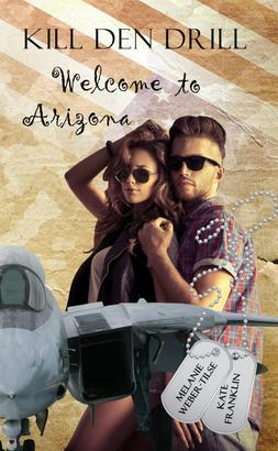 Kill den Drill: Welcome to Arizona
